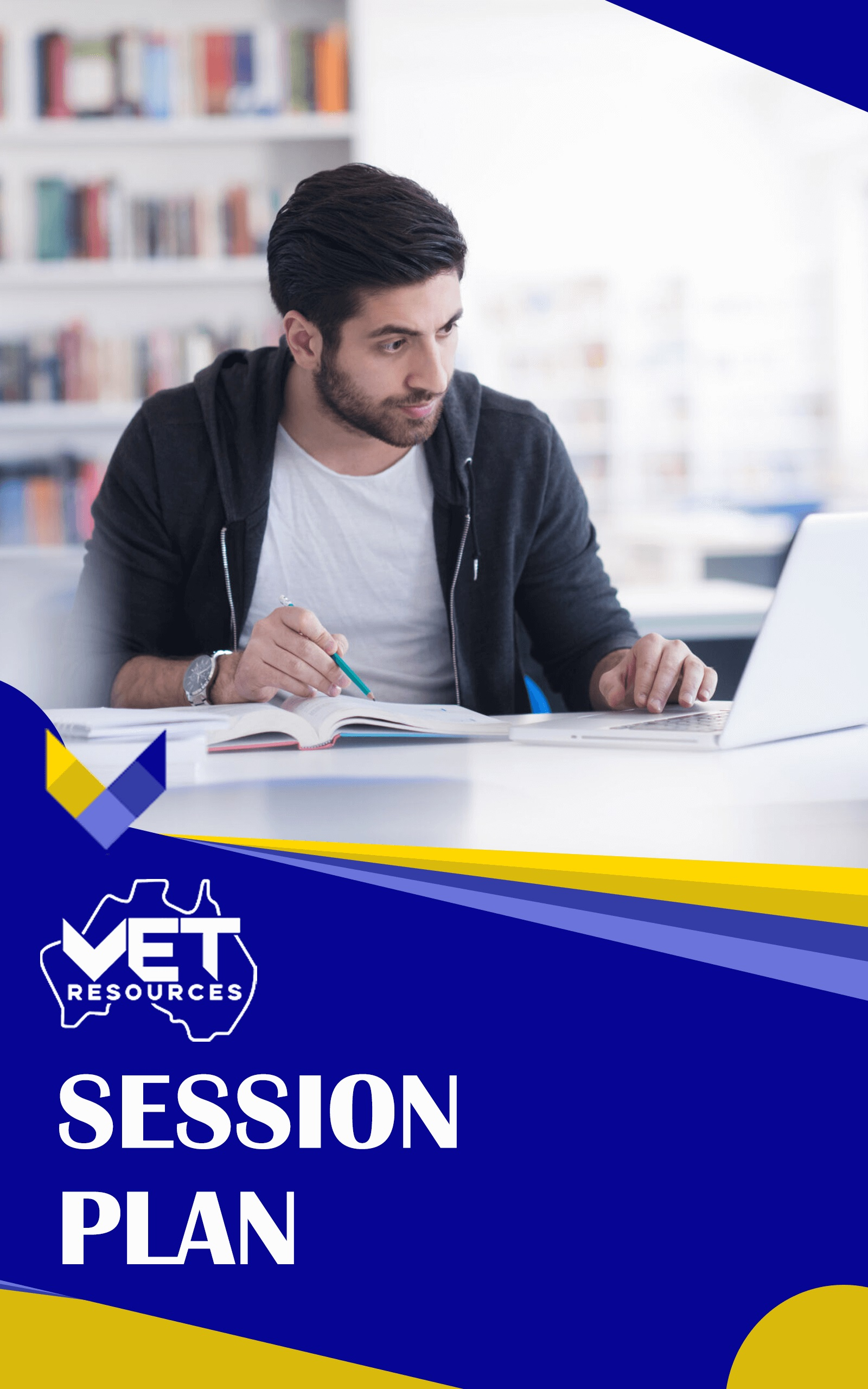 VET Resources -Session Plan