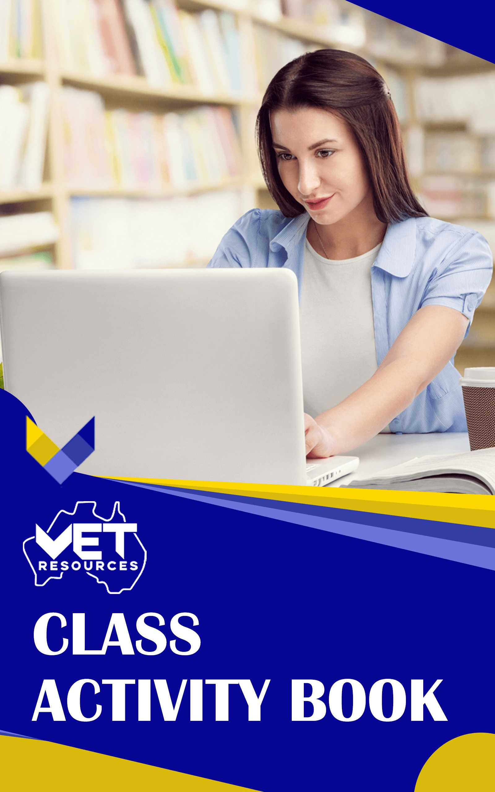 Class Activity VET Resources